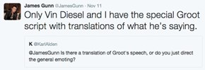 James Gunn Says That Groot's Script Has a Secret Translation