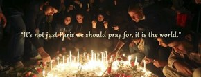 """""""It's not just Paris we should pray for, it is the world."""""""