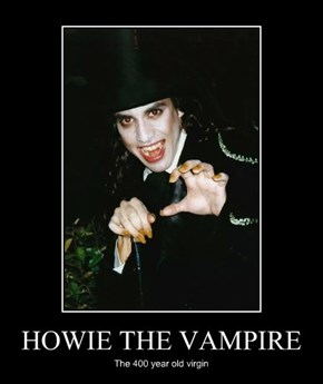 HOWIE THE VAMPIRE