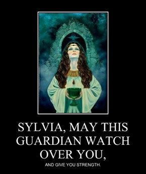 SYLVIA, MAY THIS GUARDIAN WATCH OVER YOU,