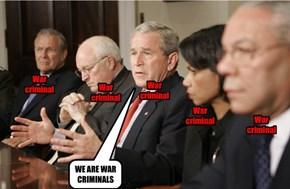 War criminals...