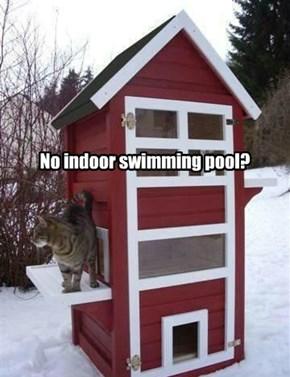 No indoor swimming pool?