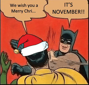 At Least Wait Until After Thanksgiving