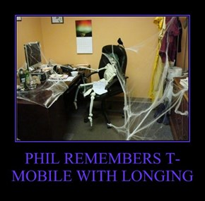 PHIL REMEMBERS T-MOBILE WITH LONGING