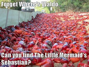 Forget Where's Waldo...  Can you find The Little Mermaid's Sebastian?