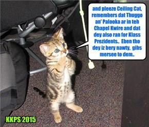 All arownd teh Kuppykakes Kampus, Skolars pray to Ceiling Cat dat Thuggo an' Palooka ar nawt giben too severe a punishments for der nawtiness..