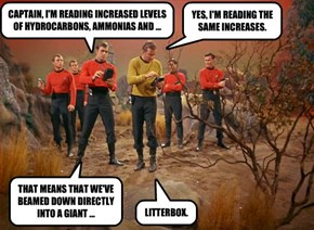 CAPTAIN, I'M READING INCREASED LEVELS OF HYDROCARBONS, AMMONIAS AND ...
