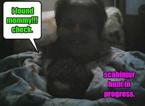 i found mommy!!! check.