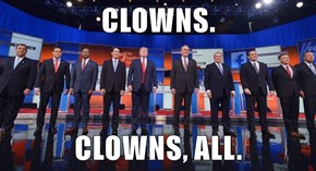 CLOWNS.  CLOWNS, ALL.