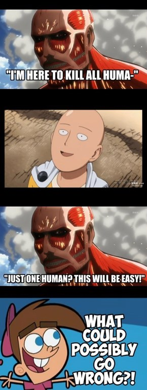 If Attack On Titan Had Saitama