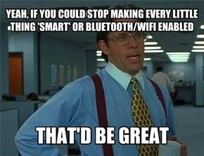 Smart Junk Is Pretty Dumb