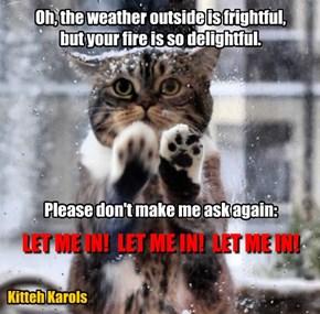"""Kitteh Karols: """"Let Me In"""""""