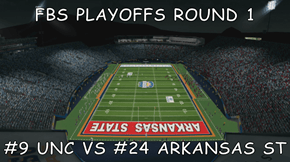 FBS PLAYOFFS ROUND 1  #9 UNC VS #24 ARKANSAS ST