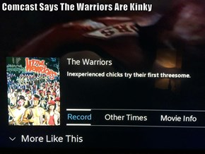 Comcast Says The Warriors Are Kinky