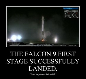 THE FALCON 9 FIRST STAGE SUCCESSFULLY LANDED.