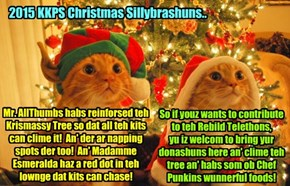 KKPS 2015: Krafty an' his sweetie Priscilla ar dressed up in der finest an' most colorful costumes to sillybrate teh Krissmas Holidays at KKPS.. an' dey invite viewers ob teh Discreet Rest Home Rebuild Telethon to join them..