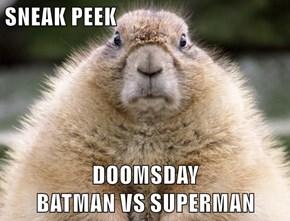 SNEAK PEEK  DOOMSDAY                                               BATMAN VS SUPERMAN