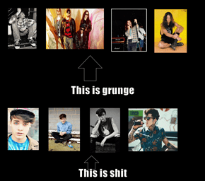This is grunge This is shit