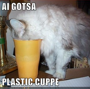AI GOTSA  PLASTIC CUPPE