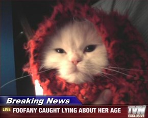 Breaking News - FOOFANY CAUGHT LYING ABOUT HER AGE