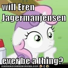 will Eren Jagermanjensen  ever be a thing?