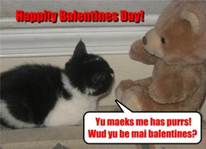 Happity Balentines Day!