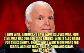 For I am Insane McCain...