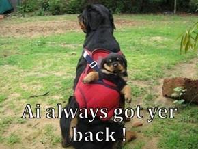 Ai always got yer back !