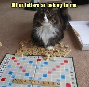 All  ur  letters  ar  belong  tu  me.