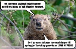 Happy Groundhog Day. Sorta.