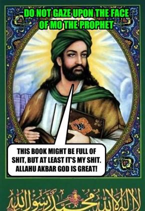 DO NOT GAZE UPON THE FACE OF MO THE PROPHET