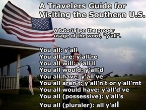 Visiting the South? Here's Your Handy-Dandy Language Guide...