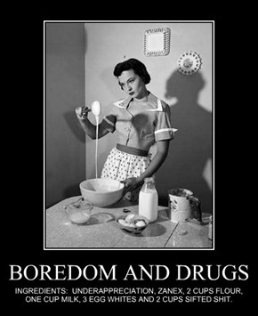 BOREDOM AND DRUGS