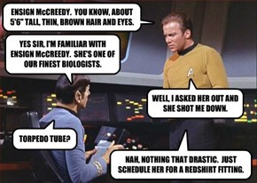 """ENSIGN McCREEDY.  YOU KNOW, ABOUT 5'6"""" TALL, THIN, BROWN HAIR AND EYES."""