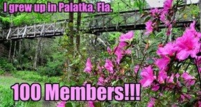 I grew up in Palatka, Fla.