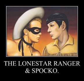 THE LONESTAR RANGER & SPOCKO.
