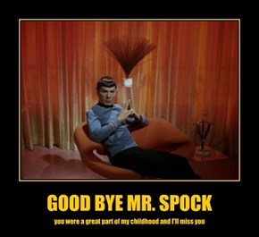 GOOD BYE MR. SPOCK