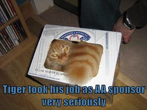 Tiger took his job as AA sponsor very seriously