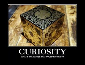 Curiosity Raises Hell