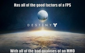 Destiny Summarized