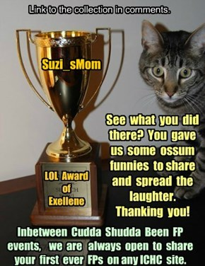 Thank you Suzi_sMom for participating in Cudda Shudda Been FP, Jan 2015!