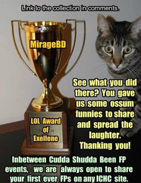 Thank you MirageBD  for participating in Cudda Shudda Been FP, Jan 2015!