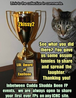 Thank you 2kissy2 for participating in Cudda Shudda Been FP, Jan 2015!