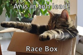 Ai is in teh lead!  Race Box