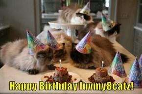 Happy Birthday luvmy8catz!
