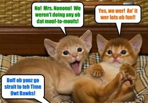 Deze too Skolars forgot to get der stories strait when Mrs. Nonono cawt dem makin' out at teh Balantines Danse!