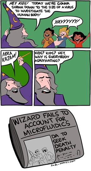 Wizards Don't Understand Microfluidics