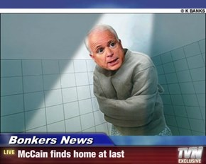 Bonkers News - McCain finds home at last