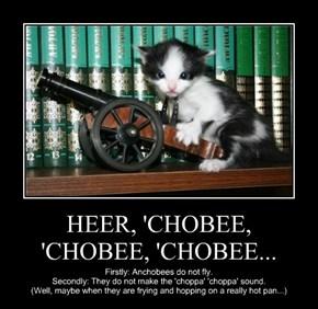 HEER, 'CHOBEE,  'CHOBEE, 'CHOBEE...