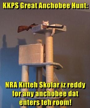 KKPS Great Anchobee Hunt:  NRA Kitteh Skolar iz reddy for any anchobee dat enters teh room!